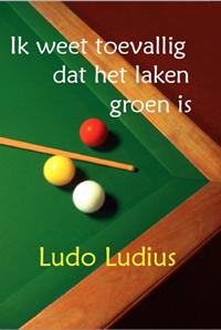 Biljartboeken - ik weet toevallig dat het laken groen is - ludo ludius